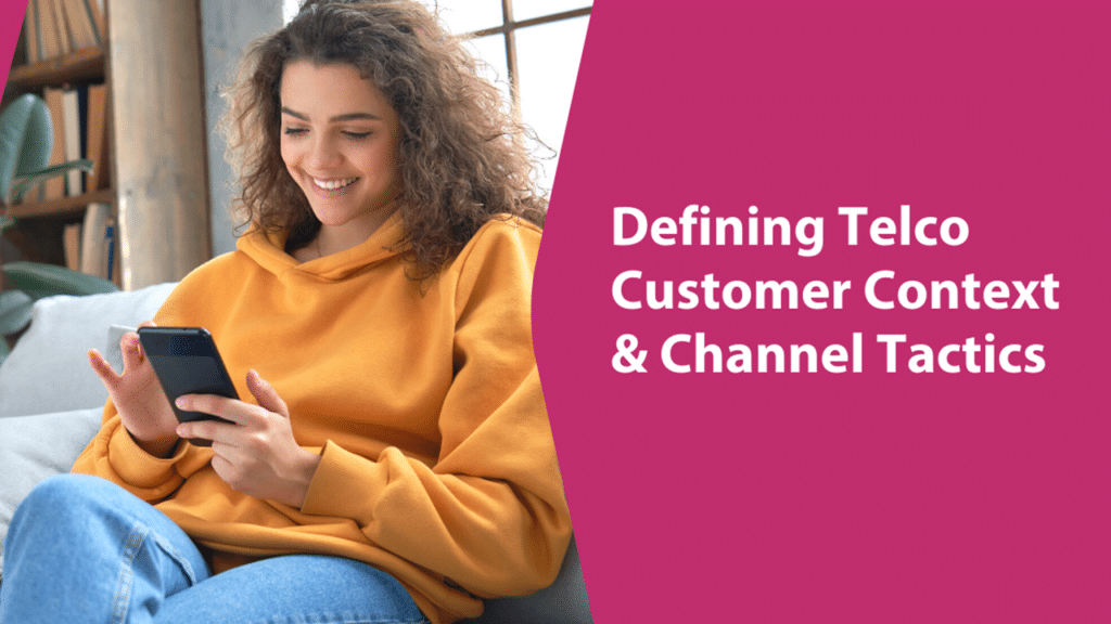 Telco Customer Context & Channels_Exacaster